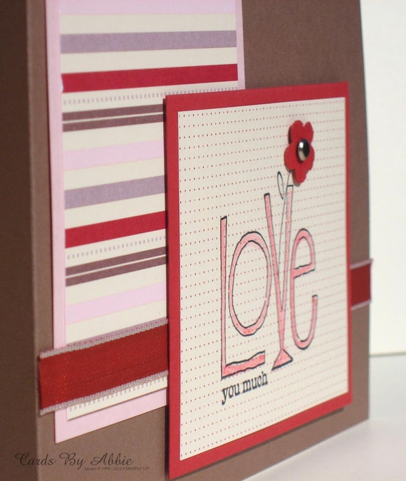 Reserved for Micah - Love You Much - Valentines Handmade Greeting Card