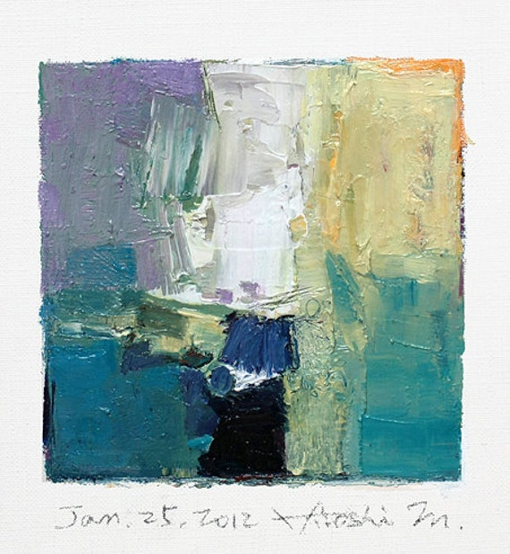 Jan. 25, 2012 - Original Abstract Oil Painting - 9x9 painting (9 x 9 cm - app. 4 x 4 inch) with 8 x 10 inch mat