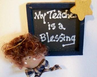 My Teacher is a Blessing Magnet