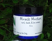 Miracle Moisture for frizz free curls, twists, locs and waves (4 oz)