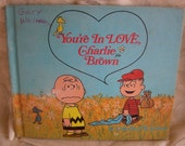 You're In Love Charlie Brown - Charles Schulz, Peanuts First Edition Hard Cover