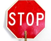 Slow or Stop - Vintage Industrial Double Sided Sign With Handle