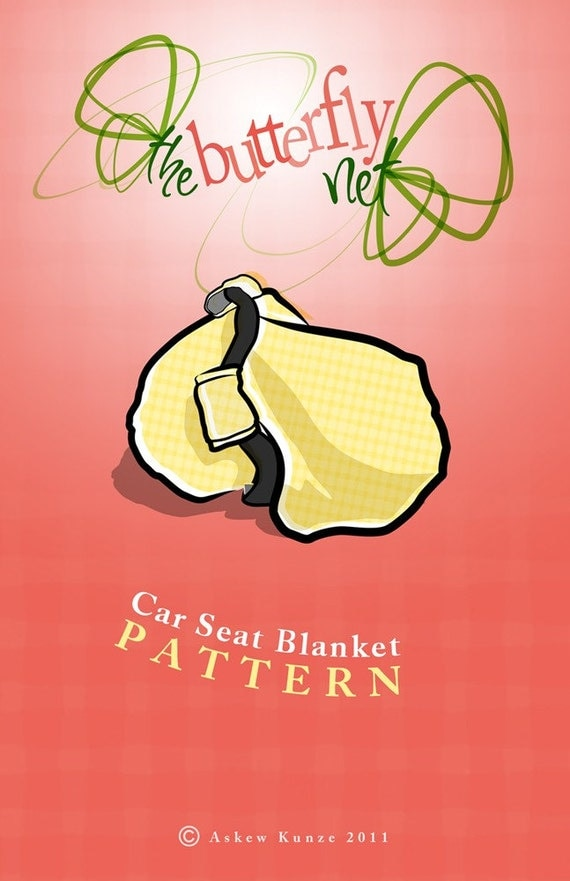 Car Seat Blanket Pattern (Car Seat Canopy with Elastic Pattern) (PDF)
