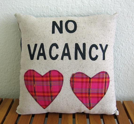 No Vacancy Pillow-Radical Tendencies by Nicole Steward