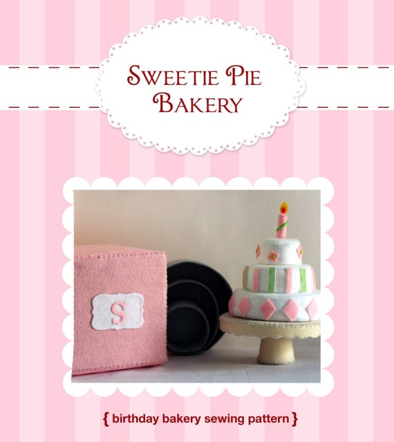 DIY Felt BIrthday Cake...Decorate Your Own...Bakery Set...PDF Play Food Pattern
