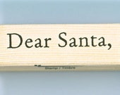 DEAR SANTA Wood Mounted Rubber Stamp ECS