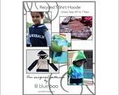 DIY PDF Pattern and Tutorial - Recycled T-Shirt Hoodie - Unisex Sizes 6M to 7 Years