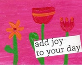 Add Joy to Your Day ACEO