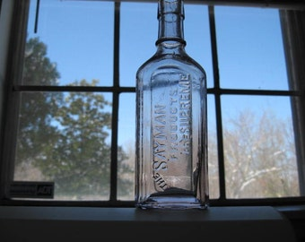 The Sayman Products Are Supreme Dr TM Sayman Antique bottle
