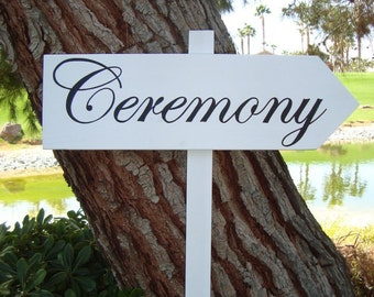 CeReMonY SiGn - DiReCTioNaL WeDDiNg SiGnS -  CLaSSiC StyLe - Custom Wedding Arrow SIGNS - 4ft Stake - NO Distressing