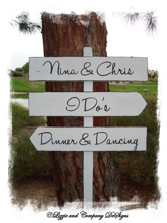 DiNNeR DaNcinG Sign - I Do's - MoDeRn STyLe LeTTeRiNg - DiReCTioNaL WeDDiNg SiGnS - Custom Wedding SIGNS - 4ft Stake