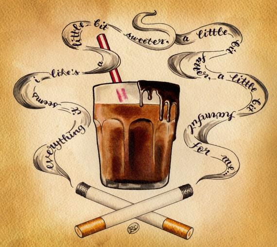 Cigarettes and Chocolate Milk (8x9 print)