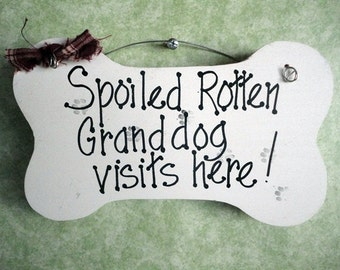 grand dog visits here dogs grandparent sign funny humor