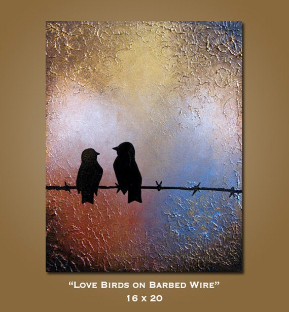 SALE Original Large Modern Fine Art Textured Acrylic Earthy Nature Contemporary PAINTING by Shanna - 16 x 20 - Love Birds on Barbed Wire