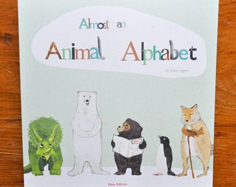Almost an Animal Alphabet. An A-Z Picture book.