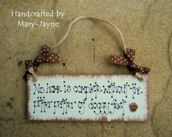 """Shabby Chic Wooden Plaque """"Pitter Patter of Doggy Feet"""" Dog Pet Love Puppy"""