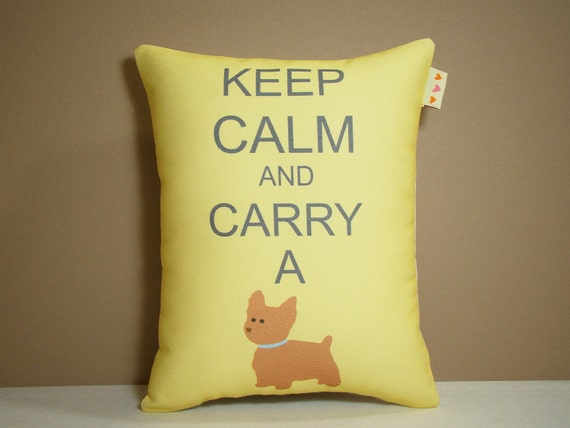 Yorkie Pillow - Keep Calm and Carry a Yorkie Yorkshire Terrier in Butter Yellow