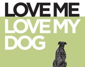 Love Me, Love My Dog - 11x14 in Celery Green