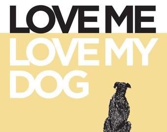 Love Me, Love My Dog - 11x14 in Buttercup