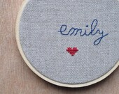 emily my love. embroidery and cross stitch with heart.