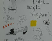 If you live in your heart ... magic happens