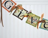 THANKSGIVING Banner GIVE THANKS Party Decorations Sign Ready to Ship