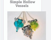 Simple Hollow Glass Vessels - A Lampworking E Tutorial by Sally Carver (Redhotsal)
