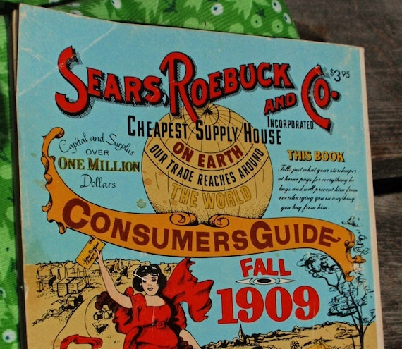 Reproduction 1909 Sears and Roebuck Catalog - printed in 1979