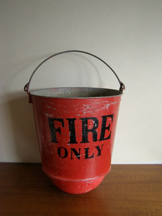 Vintage Fire Only Bucket With Hanging Handle