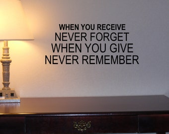 When You Receive Vinyl Wall Decal