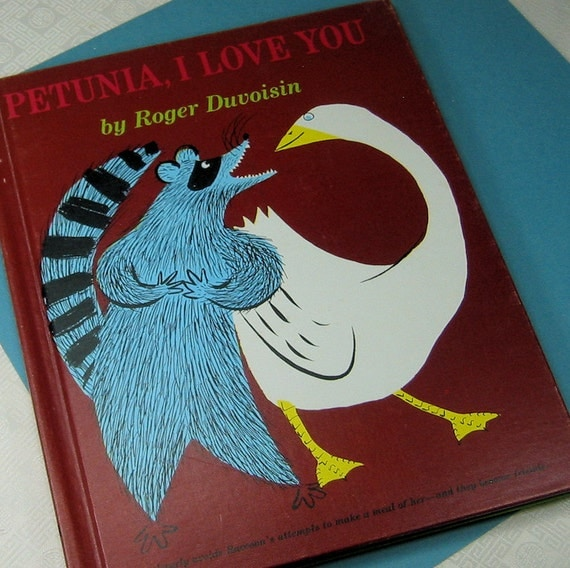 Vintage Childrens Book titled Petunia I Love You