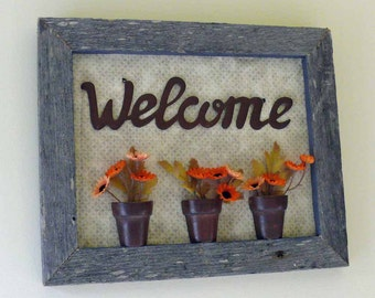 Welcome Weathered Barn Wood 3 Dimensional Wall Hanging