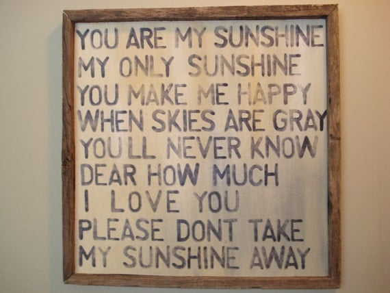 MADE TO ORDER  PRIMITIVE RECLAIMED UPCYCLED AUTHENTIC BARN WOOD FRAME WOODEN SIGN YOU ARE MY SUNSHINE PLAQUE ANTIQUE DISTRESSED VINTAGE WOODEN  WALL ART PERFECT UNIQUE GIFT
