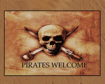 Skull and Crossbones Pirates Welcome available in 4 sizes