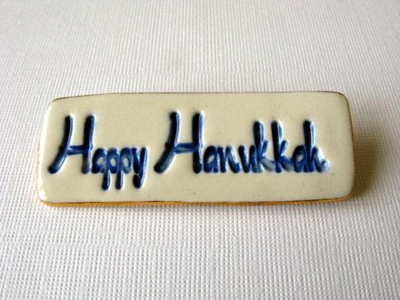 Happy Hanukkah Handmade Porcelain Ceramic Brooch