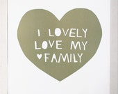 Lovely, Love My Family Print in Moss