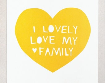 Lovely, Love My Family Print in Yellow