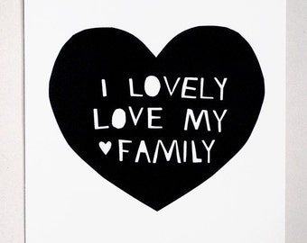Lovely, Love My Family Print in Black