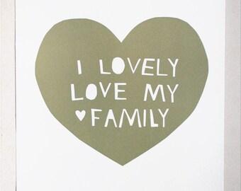 Lovely, Love My Family Print in Moss