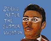 """005 Zorro after the summer vacation – print 14x14cm/5.5x5.5"""""""