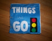 Things That Go... Toddler Felt Quiet Book... Durable