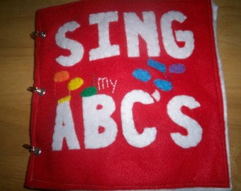 Sing My ABC's -  Toddler Quiet Book - ABC Book - educational  - activity book - alphabet - letters - busy book - ABC