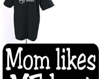 children shirt Mom Likes Me Best funny t-shirt