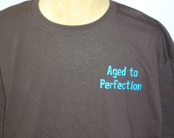 40th Birthday Shirt Aged To Perfection