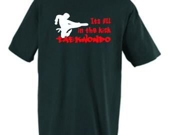 Taekwondo Shirt All In The Kick