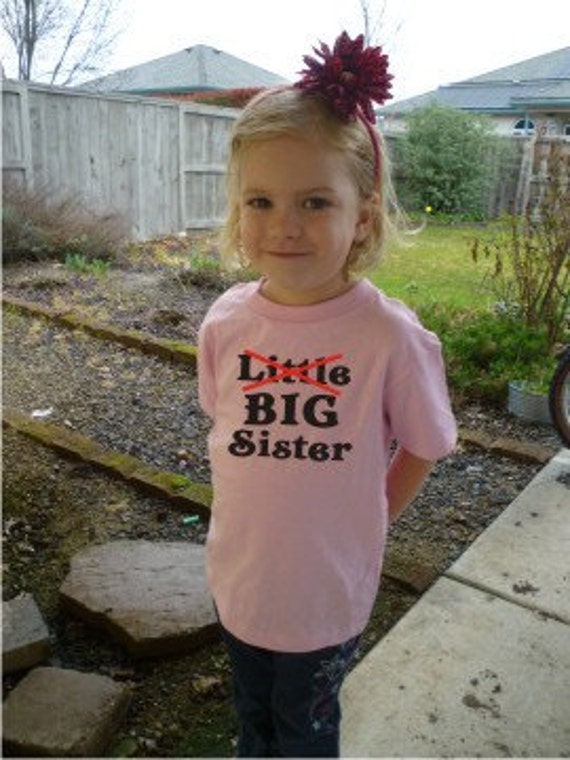 Little No Big Sister Shirt Custom Design