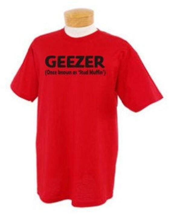 Over The Hill Geezer Birthday Shirt