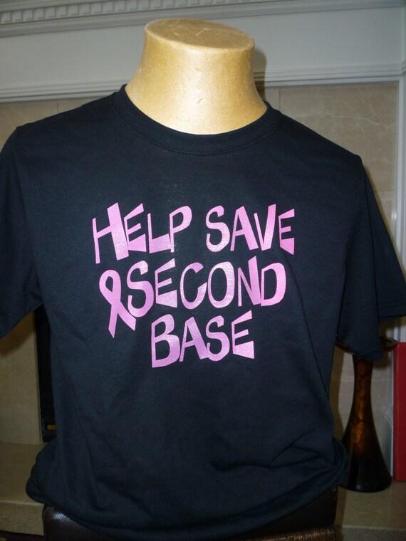 Cancer Awareness Shirt Help Save Second Base