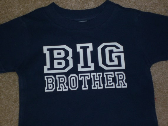 Big Brother shirt Available for Big, Bigger, Biggest, Baby, Little, Middle brother and sisters