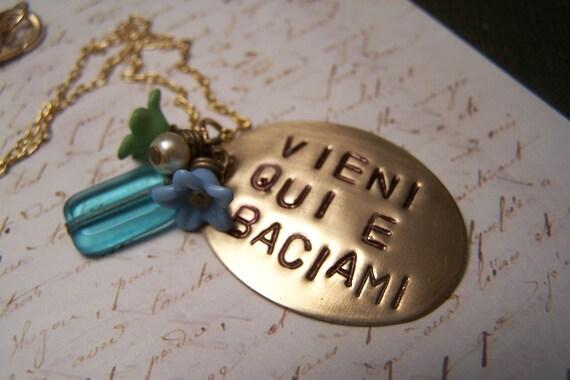 Italian Necklace ... Vieni Qui E Baciami....  Come Here and Kiss Me